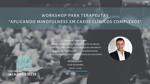 Workshop Aplicando Mindfulness em Casos Clnicos Complexos