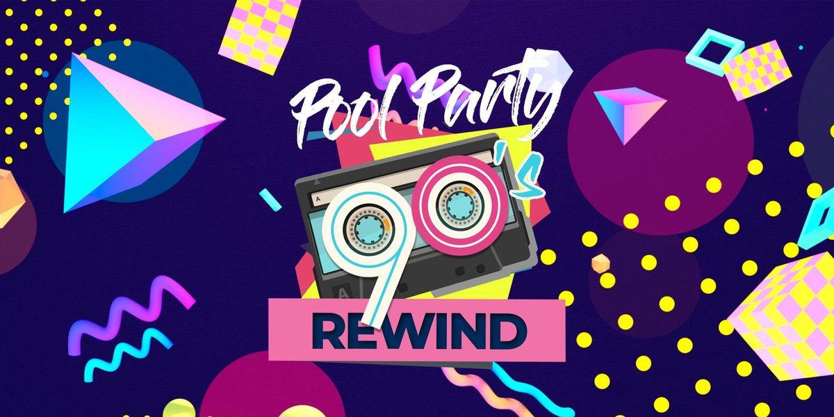 90s Rewind Pool Party - Oceans Beach Club