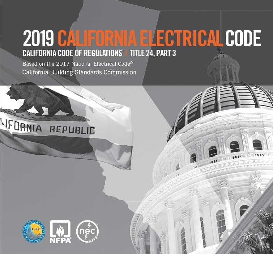 Significant Changes to the  2019 California Electrical Code for AHJ