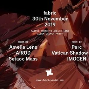 30.11 fabric presents Amelie Lens Album Launch Party