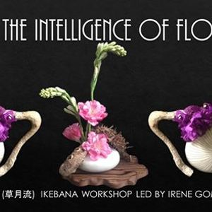 Ikebana The Intelligence of Flowers Workshop