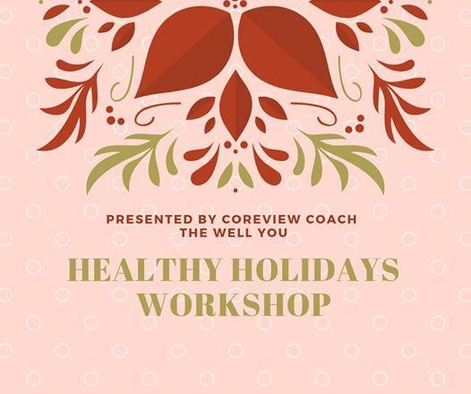 Healthy Holidays December Workshop