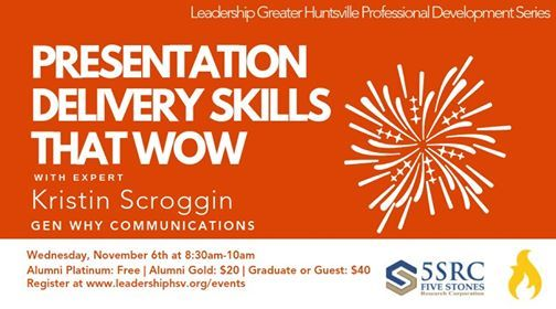 Presentation Delivery Skills That Wow with Kristin Scroggin