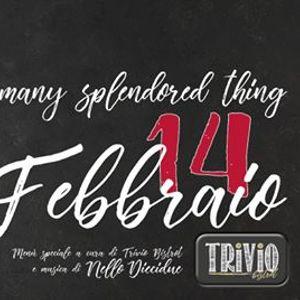 Love is a very splendored thing San Valentino Trivio Bistrot