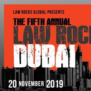 5th Annual Law Rocks Dubai