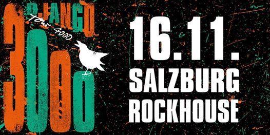 Django 3000  Tour 4000  Rockhouse Salzburg