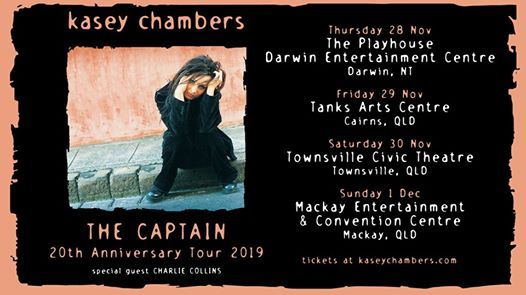 Kasey Chambers - The Captain 20th Anniversary Tour