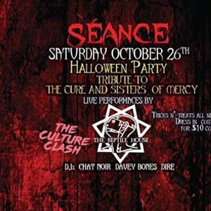 Club Sance Halloween Party w The Reptile House & Culture Clash