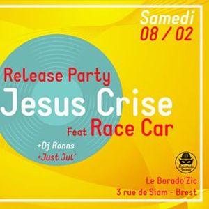 Release Party K7  Jesus Crise Ft RaceCar - Le Baradozik