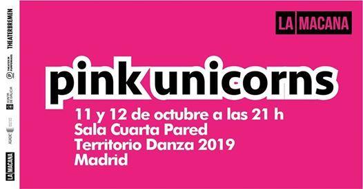 Pink Unicorns de La Macana en Madrid at Sala Cuarta Pared ...