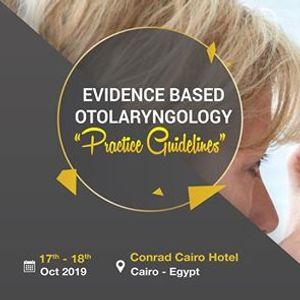 "Evidence Based Otolaryngology &quotPractice Guidelines"""