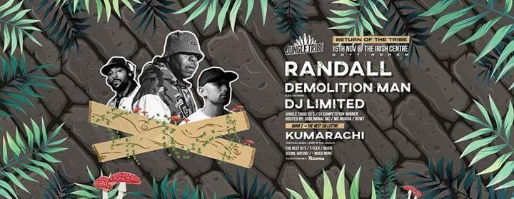 Jungle Tribe Randall  DJ Limited  Demolition Man  Kumarachi