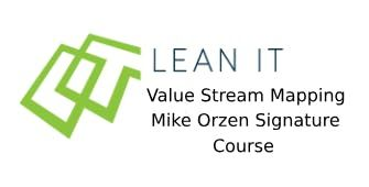 Lean IT Value Stream Mapping - Mike Orzen Signature Course 2 Days Training in Mexico City