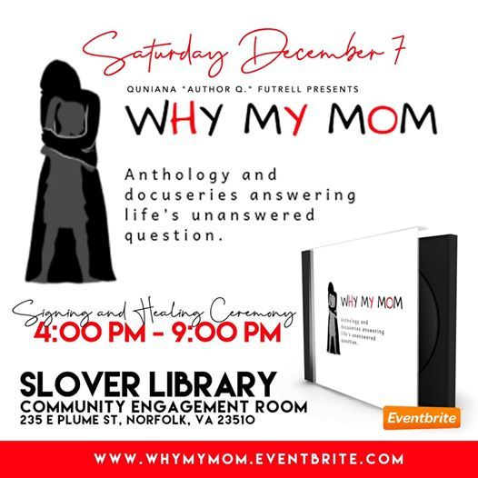 Why My Mom Book Signing & Healing Ceremony