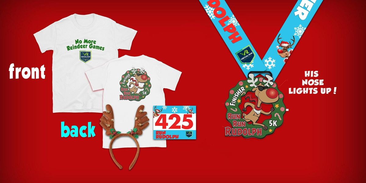 2019 - Run Run Rudolph Virtual 5k Run Walk - Fresno