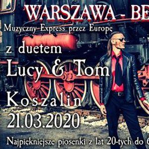Lucy & Tom  Warszawa - Berlin - Pary