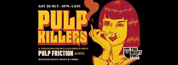 Pulp Killers A Tarantino Halloween Party