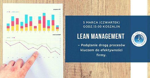 Lean Management- klucz do efektywnoci firmy- spotkanie Koszalin