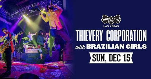 Thievery Corporation w Brazilian Girls at BBLV