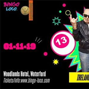 Bingo Loco Waterford - Friday 1st November [SOLD OUT]
