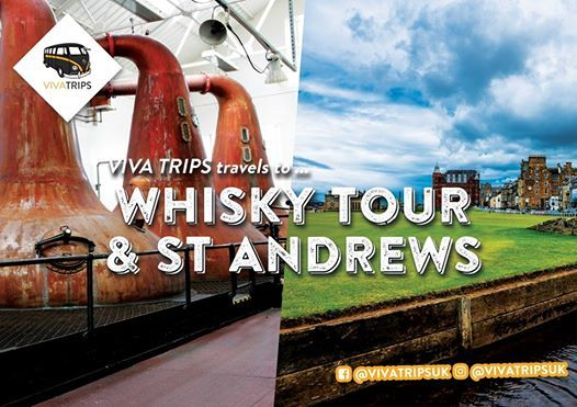 VIVA Trips  Edinburgh to Whisky Tour x St Andrews  17 Nov