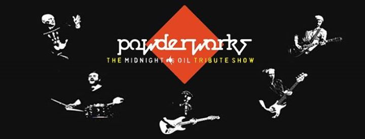 Powderworks A Tribute to Midnight Oil