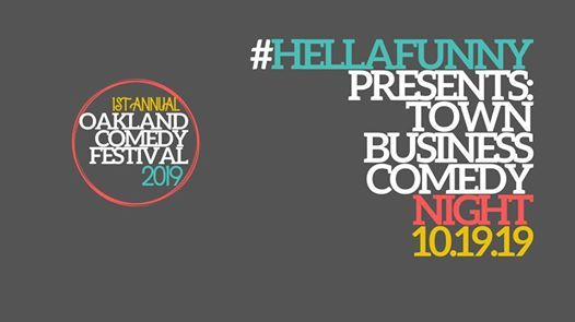 OCF HellaFunny presents Town Business Comedy Night