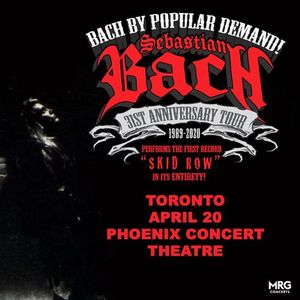 Sebastian Bach LIVE Toronto Skid Row LP 31st Anniversary Tour