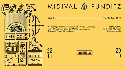 Midival Punditz (Live Set) at antiSOCIAL Mumbai