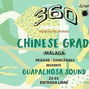 360 Sesiones DJ - Chinese Grade  Guapachosa sound