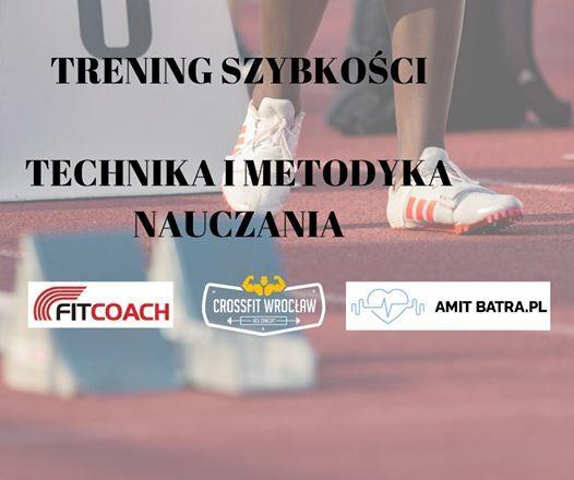 Trening szybkoci - technika i metodyka nauczania