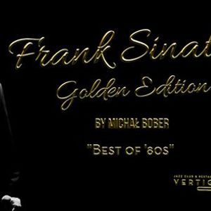 "Frank Sinatra Golden Edition &quotBest of 80s"" by Micha Bober"