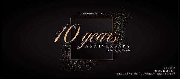 10th Anniversary Concert - Koncert z okazji 10 rocznicy