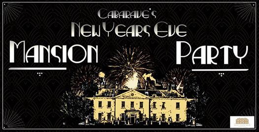 New Years Eve Cabarave presents Decadance Stanmer House