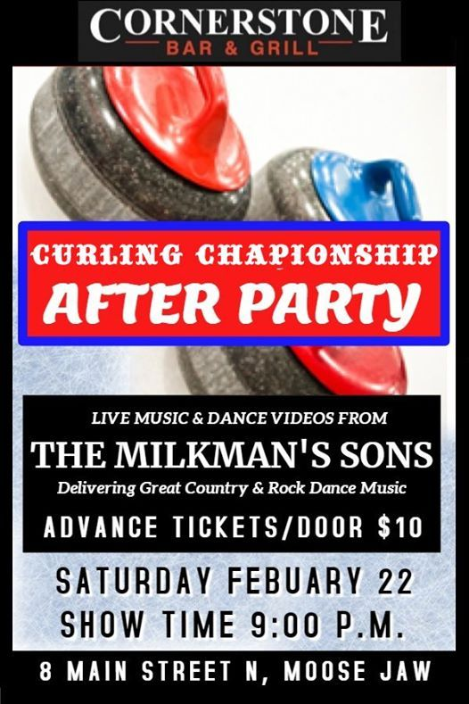 Curling Championship After Party at The Cornerstone Moose Jaw