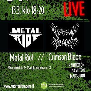 Stage 13 live - Crimson Blade  Metal Riot