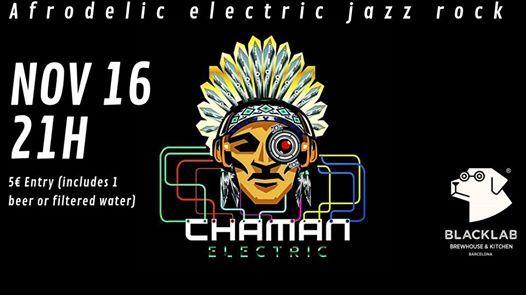 Chaman Electric - Live BlackLab