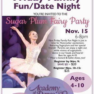 Friday family night - Sugarplum fairy party