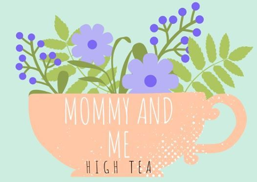 Mommy & Me High Tea