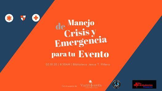 Manejo de Crisis y Emergencias para tu Evento Preparate