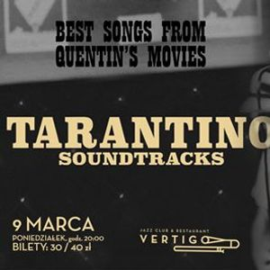 Tarantino Soundtracks Best Songs From Quentins Movies