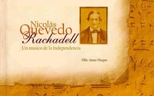 Nicols Quevedo Rachadell un msico de la Independencia