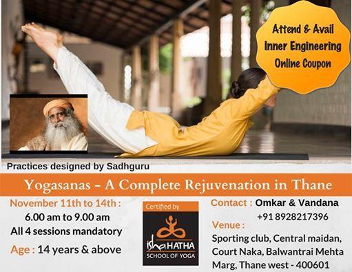 Yogasanas - A Complete Rejuvenation in Thane Nov 11th to 14th