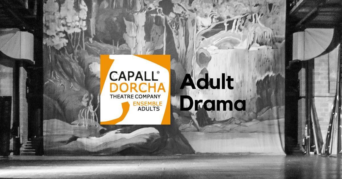 Ensemble Adult Drama