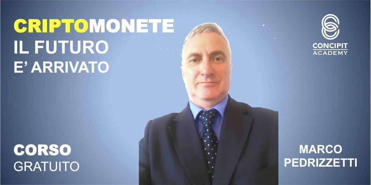 CORSO GRATUITO - CriptoMonete Passato Presente Futuro  Lallio (BG)