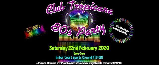 Club Tropicana - The Ultimate 80s Night
