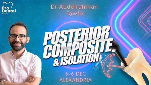 Master Posterior Composite & Rubber dam Isolation