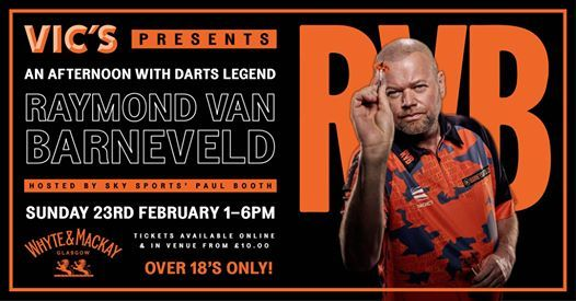 An Afternoon With Darts Legend Raymond Van Barneveld (SOLD OUT)