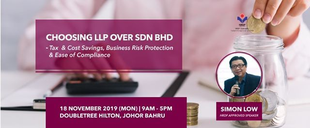 Choosing LLP OVER SDN BHD - Tax & Cost Savings Business Risk