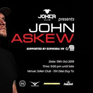 Joker Club Presents John Askew VII Crew-Support By Euphoria VN